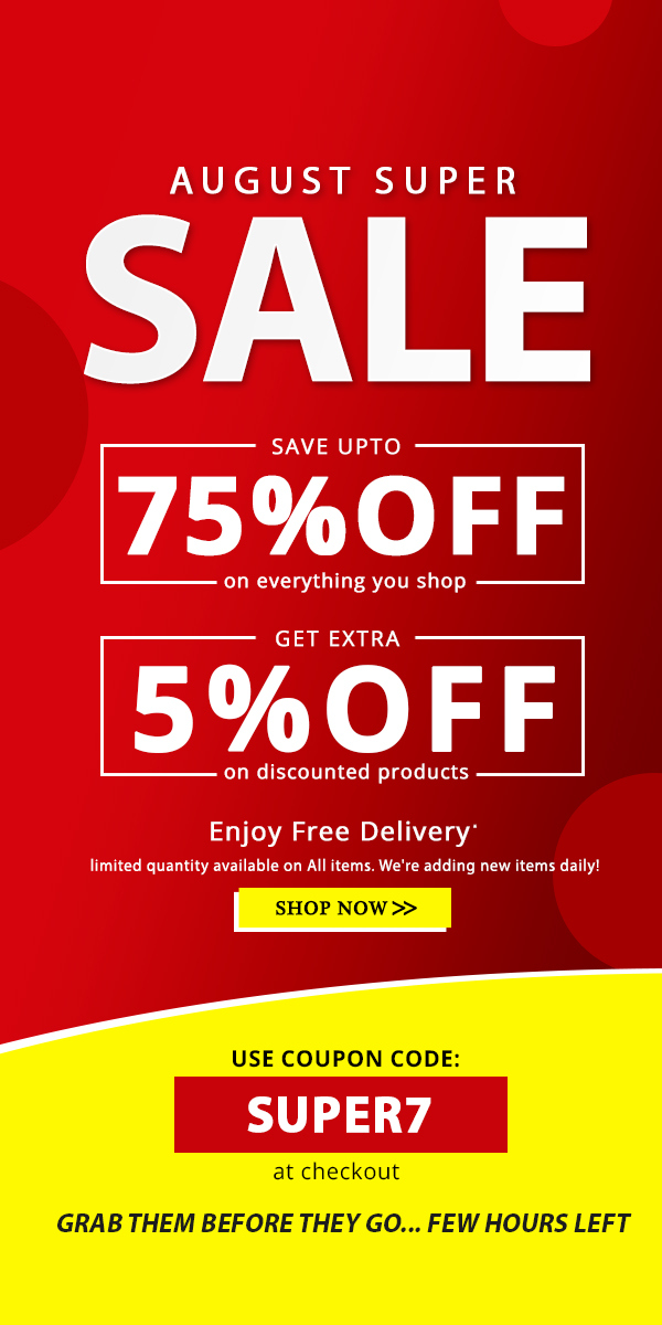 August Super Sale Save Upto 80% Off + Get Extra 5% Off