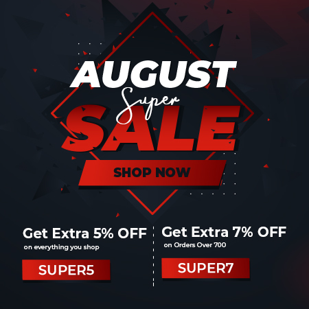 August Super Sale Now On!